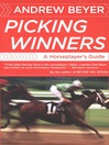 Picking Winners (eBook): A Horseplayer&#39;s Guide